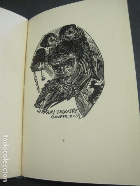 Arte: EX LIBRIS - TXECOSLOVACOS - LIBRO NUMERADO EXLIBRIS - BARCELONA 1958 . -VER FOTOS-(X-1591) - Foto 15 - 84619752