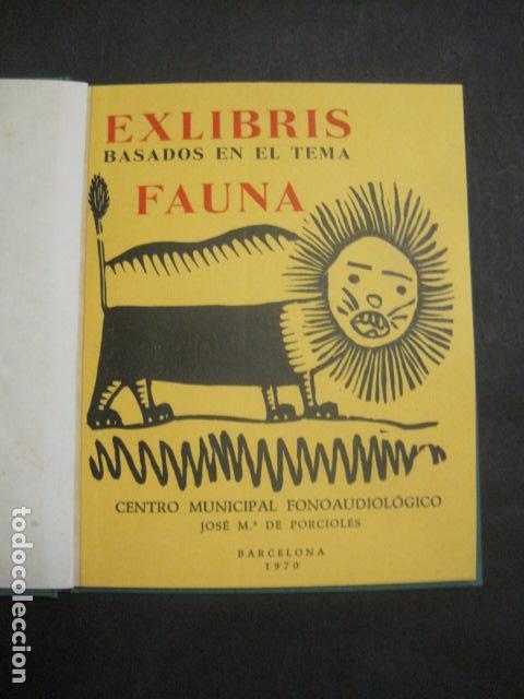 EX LIBRIS - BASADOS EN EL TEMA FAUNA - LIBRO EXLIBRIS -1970 . -VER FOTOS-(X-1593) (Arte - Ex Libris)