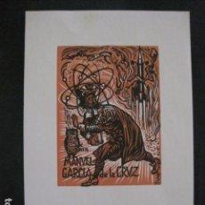 Arte: EX LIBRIS - MANUEL GARCIA DE LA CRUZ - VER FOTOS-(X-1650). Lote 86148320