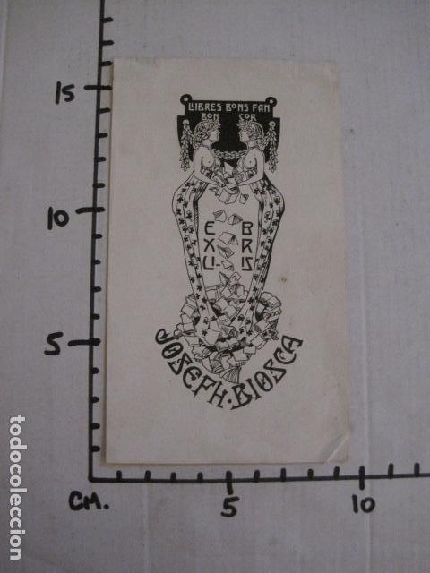 Arte: EX LIBRIS - JOSEPH BIOSCA - CASADEMUNT - VER FOTOS - (X-1682) - Foto 4 - 86370240