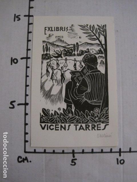 Arte: EX LIBRIS - VICENS TARRES - VER FOTOS - (X-1691) - Foto 4 - 86371624