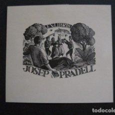 Arte: EX LIBRIS - JOSEP PRADELL - VER FOTOS - (X-1692). Lote 86371744