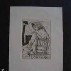 Arte: EX LIBRIS - GRABADO - AGUAFUERTE- JOSEP BATLLE - GARCIA FALGAS -VER FOTOS - (X-1746). Lote 86384708