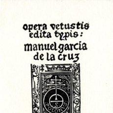Arte: EX LIBRIS MANUEL GARCÍA DE LA CRUZ. Lote 88717460