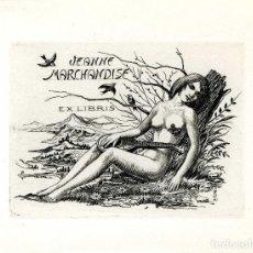 Arte: FERNÁNDEZ SÁEZ, J. (1924-). EX LIBRIS PARA JEANNE MERCHANDISE. Lote 88923500