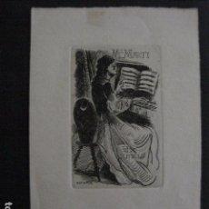 Arte: EX LIBRIS - M.MARTI - ESTIARTE - GRABADO -VER FOTOS -(X-1961). Lote 90473309