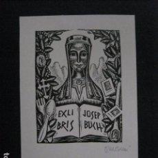 Arte: EX LIBRIS - JOSEP BUCH - VER FOTOS -(X-2037). Lote 91296080