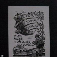 Arte: EX LIBRIS - MIQUEL MESALLES - VER FOTOS -(X-2051). Lote 91300100