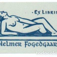 Arte: EX-LIBRIS DE HELMER FOGEDGAARD - AUTOR OLAF JAER (NORUEGA). Lote 94129185