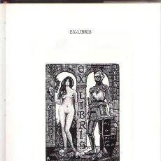 Arte: MARECHAL: EX-LIBRIS. CON XILOGRAFÍA ORIGINAL NUMERADA Y FIRMADA, EDICIÓN LIMITADA 200 EJEMPLARES. Lote 97708675