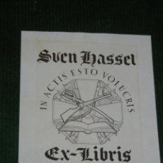 Arte: EXLIBRIS BOOKPLATE DE SVEN HASSEL - IN ACTIS ESTO VOLUCRIS. Lote 28311198