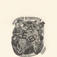 Arte: EX-LIBRIS REALIZADO POR JAROSLAV LUKASVSKY PARA EL VI CONGRESO EUROPEO DE BARCELONA EN 1958. Lote 102378059