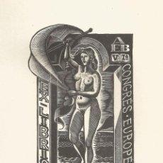 Arte: EX-LIBRIS REALIZADO POR MICHEL JAMAR PARA EL VI CONGRESO EUROPEO DE BARCELONA EN 1958. Lote 102378371