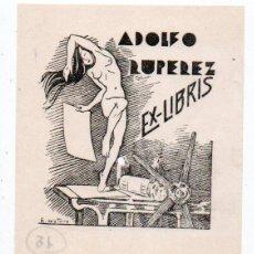 Arte: EX-LIBRIS DE ADOLFO RUPÉREZ - AUTOR E. DE LA TORRE. Lote 110571291