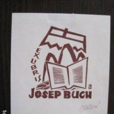 Arte: EX LIBRIS - JOSEP BUCH - VER FOTOS - (X-2093). Lote 111811155