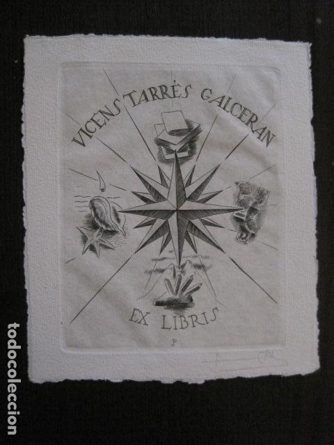 EX LIBRIS - GRABADO - VICENS TARRES GALCERAN - VER FOTOS - (X-2149) (Arte - Ex Libris)