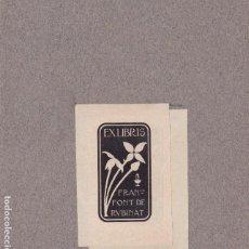 Arte: 2 EXLIBRIS FRANCISCO FONT DE RUBINAT REUS . Lote 113994171