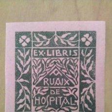 Arte: EX LIBRIS - RUAIX DE HOSPITAL / COLOR ROSA. Lote 116829915