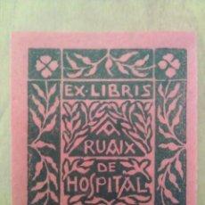 Arte: EX LIBRIS - RUAIX HOSPITAL - COLOR ROJO. Lote 116830027