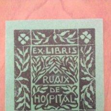 Arte: EX LIBRIS - RUAIX HOSPITAL - COLOR VERDE. Lote 116831243