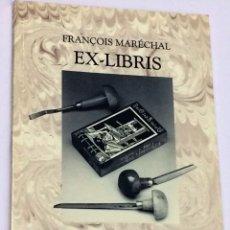 Kunst - LIBRO CON LOS EX LIBRIS DE FRANÇOIS MARECHAL EXLIBRIS 1990 - 44340071