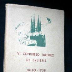 Arte: VI CONGRESO EUROPEO DE EXLIBRIS - JULIO 1958 - BARCELONA - 30 EXLIBRIS - DEDICATORIA BARTOMEU TRIAS. Lote 119756935