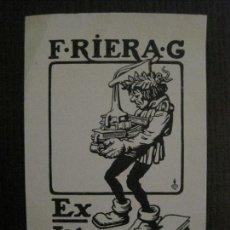 Arte: EX LIBRIS - F.RIERA - CORNET - VER FOTOS - (X-2214). Lote 121268547