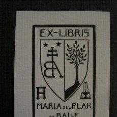 Arte: EX LIBRIS - MARIA DEL PILAR DE BALLE - VER FOTOS - (X-2232). Lote 121272567
