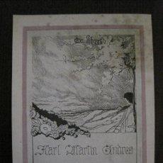 Arte: EX LIBRIS - KARL MARTIN ANDRES - VER FOTOS - (X-2265). Lote 121279179