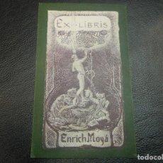 Arte: EX LIBRIS DE ENRICH MOYA PARA EL EXLIBRIS . Lote 123365919