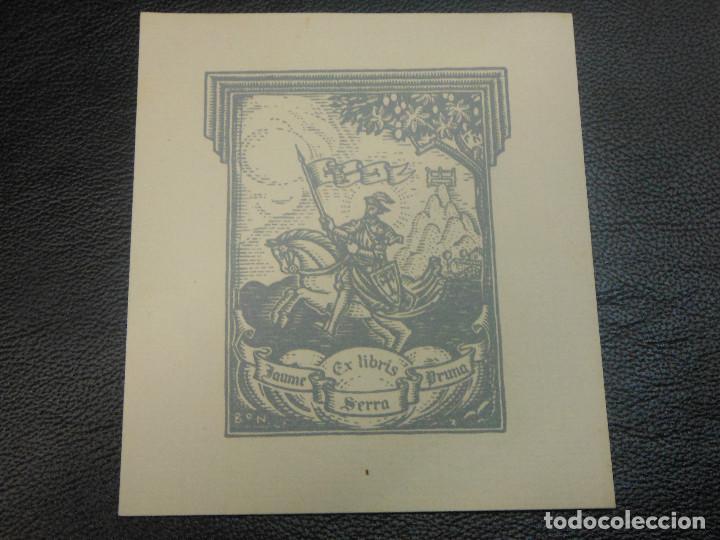 EX LIBRIS DE BON PARA JAUME SERRA PRUNA EXLIBRIS (Arte - Ex Libris)
