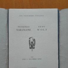 Arte: DOS GRABADORES ITALIANOS REMO WOLF, TRANQUILLO MARANGONI POR JULIO C. SALVATIERRA .10 EXLIBRIS 1952. Lote 124413691