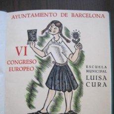 Arte: EX LIBRIS - VI CONGRESO EUROPEO-ESCUELA MUNICIPAL LUISA CURA- BARCELONA-VER FOTOS-(X-2269). Lote 127148603