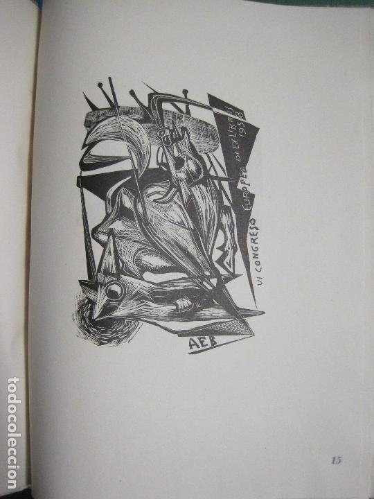 Arte: 20 EX LIBRIS-VI CONGRESO EUROPEO-MEDINACELLI -PLA..-AÑO 1958-PAPEL HILO GUARRO -VER FOTOS-(X-2270) - Foto 24 - 127149343