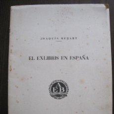 Arte: EX LIBRIS- EL EX LIBRIS EN ESPAÑA - JOAQUIN RENART -ASOCIACION BARCELONA-1958-VER FOTOS-(X-2272). Lote 127153019