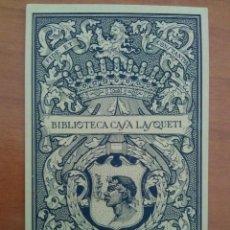 Arte: EX LIBRIS : BIBLIOTECA CASA LASQUETI. Lote 127752855
