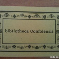 Arte: EX LIBRIS : BIBLIOTHECA CONFOLENSIS. Lote 127753855