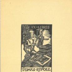 Arte: EX-LIBRIS DE PERE QUETGLAS I FERRER (XAM) PARA TOMAS RIPOLL - 1946. Lote 128602899