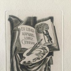 Arte: EX-LIBRIS RAPHAEL LOPEZ CEBRIAN , LOTE DE 4 GRABADOS ORIGINALES . Lote 131172888