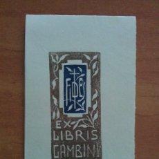 Arte: EX LIBRIS GAMBINI. Lote 135322366