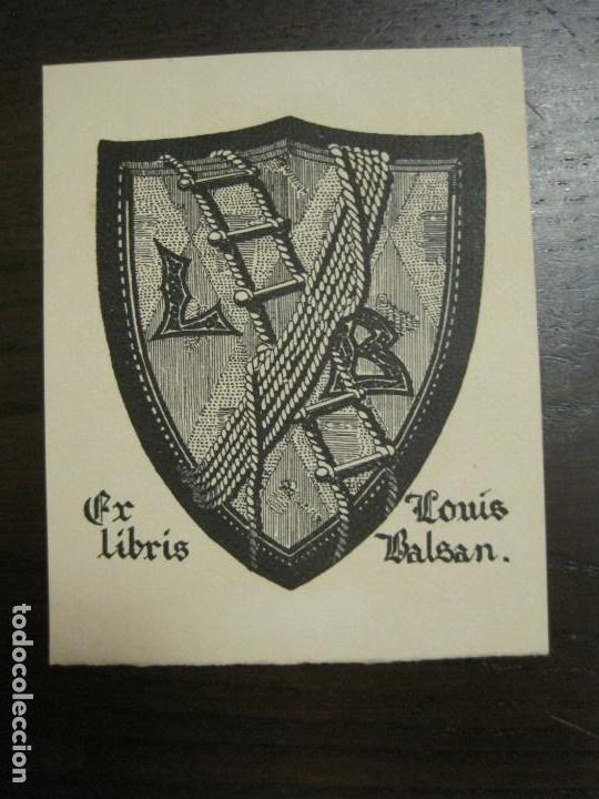 EX LIBRIS - LOUIS BALSAN - VER FOTOS - (X-2386) (Arte - Ex Libris)