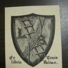 Arte: EX LIBRIS - LOUIS BALSAN - VER FOTOS - (X-2386). Lote 138608514