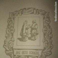 Arte: EX LIBRIS JOSE ORTIZ ECHAGÜE. Lote 140336170