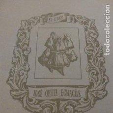 Arte: EX LIBRIS JOSE ORTIZ ECHAGÜE. Lote 140414090