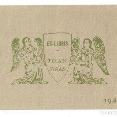 Arte: EX- LIBRIS.- JOAN FISAS- 1942. Lote 141225382