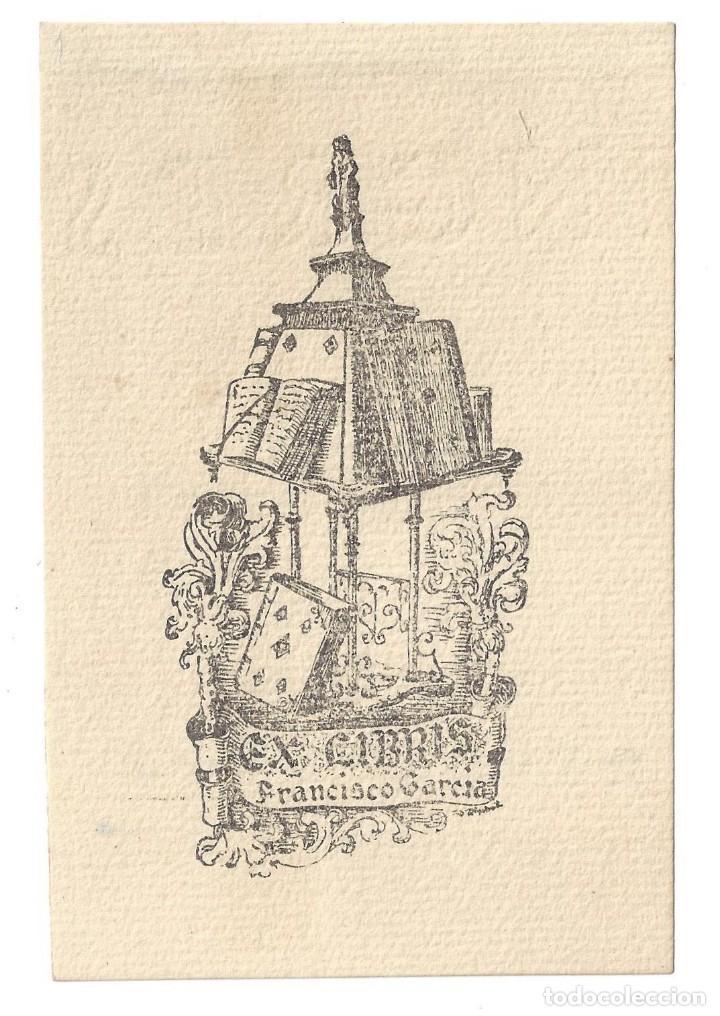 EX- LIBRIS.- FRANCISCO GARCÍA. DIBUJADO POR RIGOBERTO G. ARCE. BURGOS- 1946 (Arte - Ex Libris)