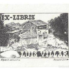 Arte: EX- LIBRIS.- LUIS VILLAR. DIBUJADO POR ROSSELLÓ GIL. Lote 141233994