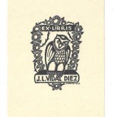 Arte: EX- LIBRIS.- J. L. VIDAL DIEZ. DIBUJADO POR ANGLADA VILLÁ. Lote 141235794