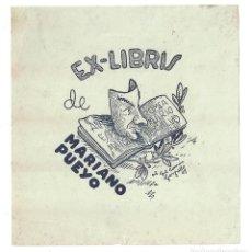 Art: EX- LIBRIS.- MARIANO PUEYO. DIBUJADO POR GIL COMIN GARGALLO- 1947. Lote 141240290