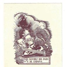 Arte: EX- LIBRIS.- TOMAS SANCHEZ DEL POZO Y DE ESPAÑA. DIBUJADO POR ANGLADA VILLÁ- 1947. Lote 141241130
